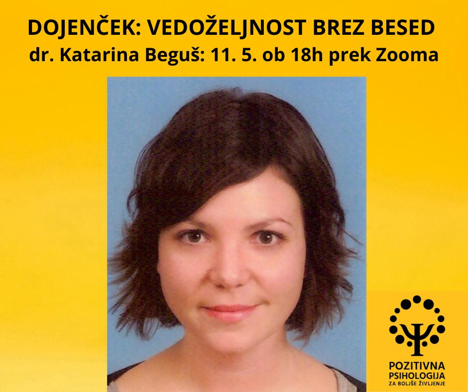 Dojenček: Vedoželjnost brez besed, dr. Katarina Beguš (Zoom), 11. 5. 2020