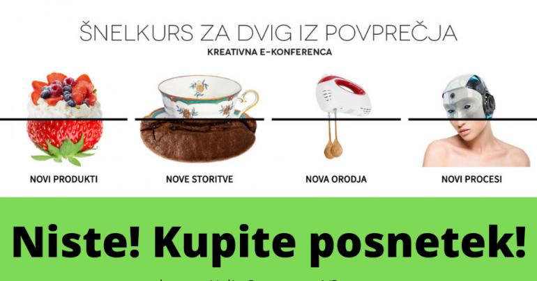 Ste zamudili kreativno konferenco Šnelkurs za nove ideje?