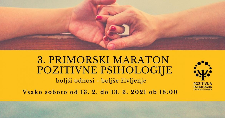 3. primorski maraton pozitivne psihologije: 13. 2. – 13. 3.!