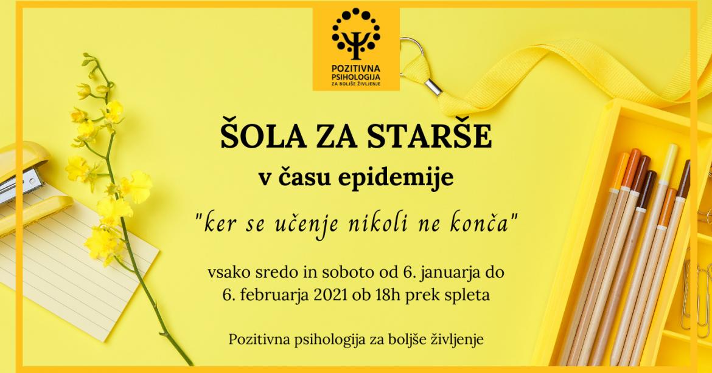 Vseslovenska ŠOLA ZA STARŠE med epidemijo, 6. 1. – 10. 2., vsako sredo in soboto ob 18h